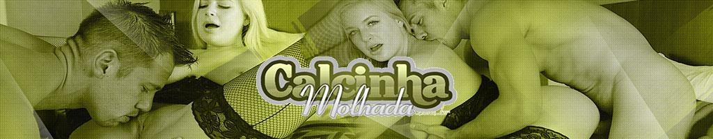 Calcinha Molhada - Mulheres gostosas nuas